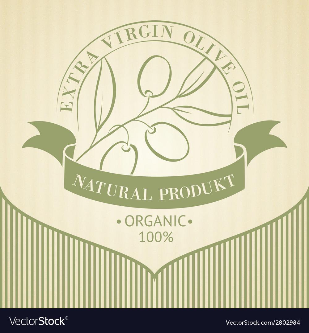 Vintage olive oil label vector
