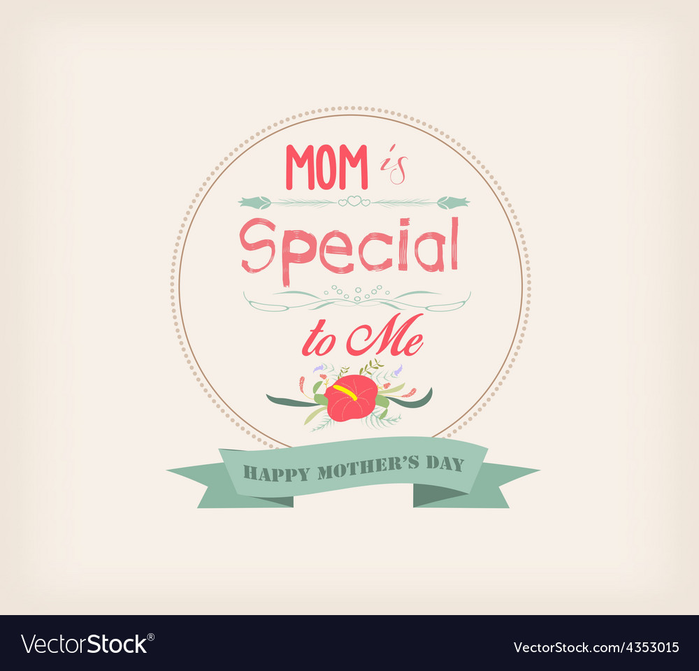 Happy mother day with florals and label vector