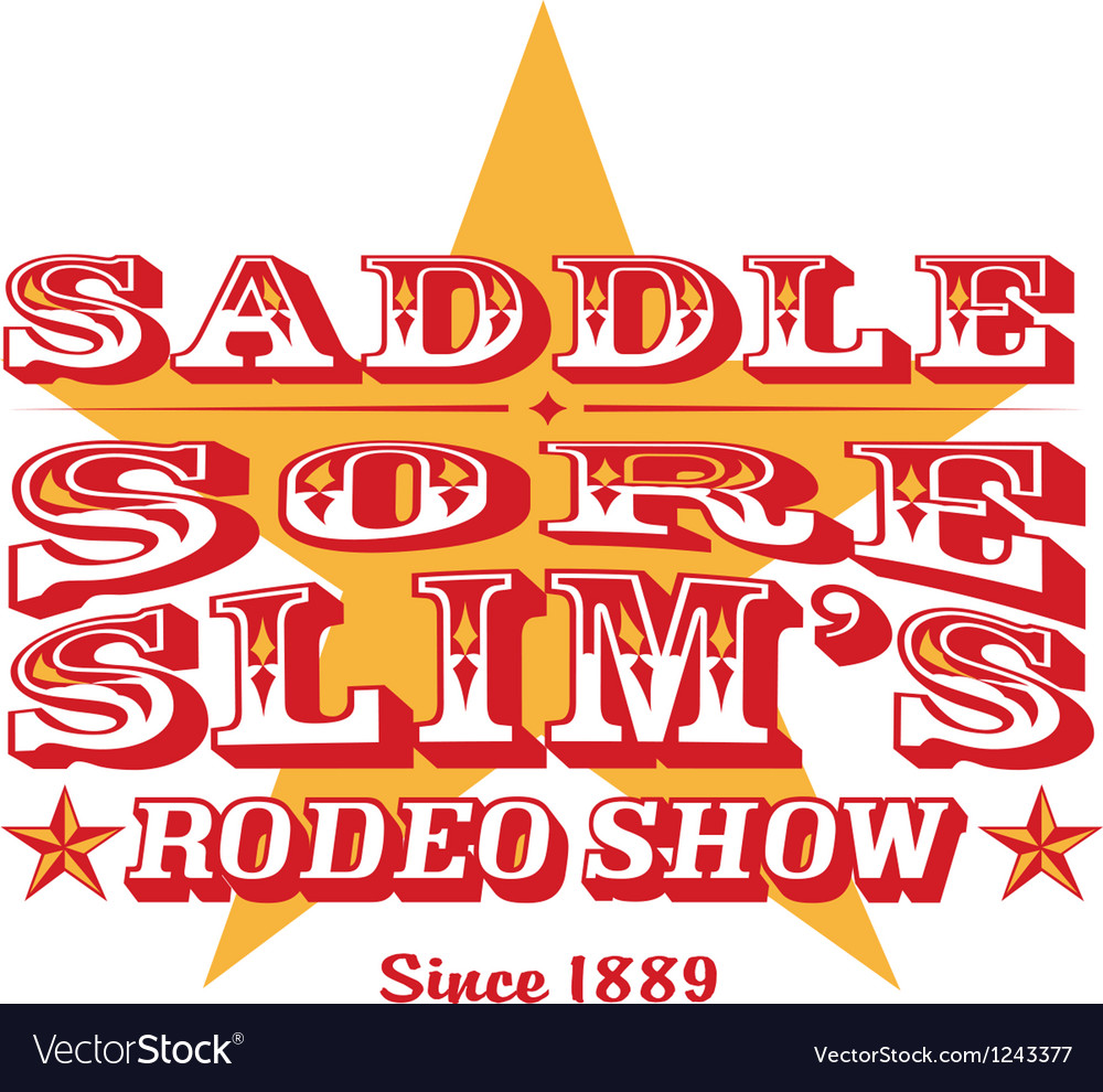 Saddle sore rodeo show vector