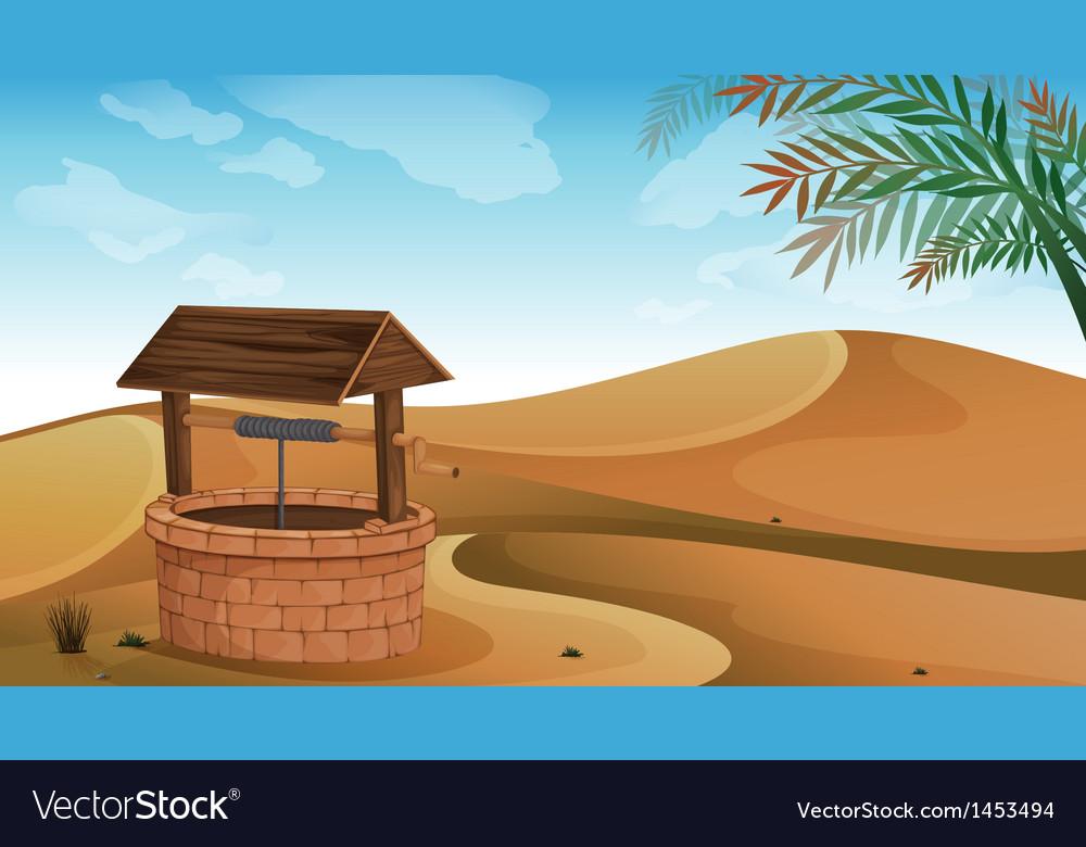 A well at the desert vector