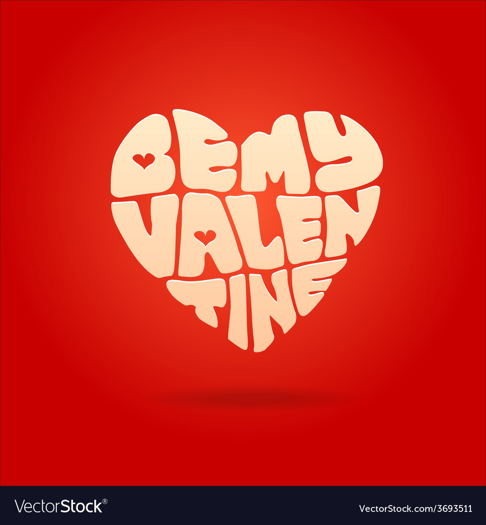 Be my valentine greeting card vector