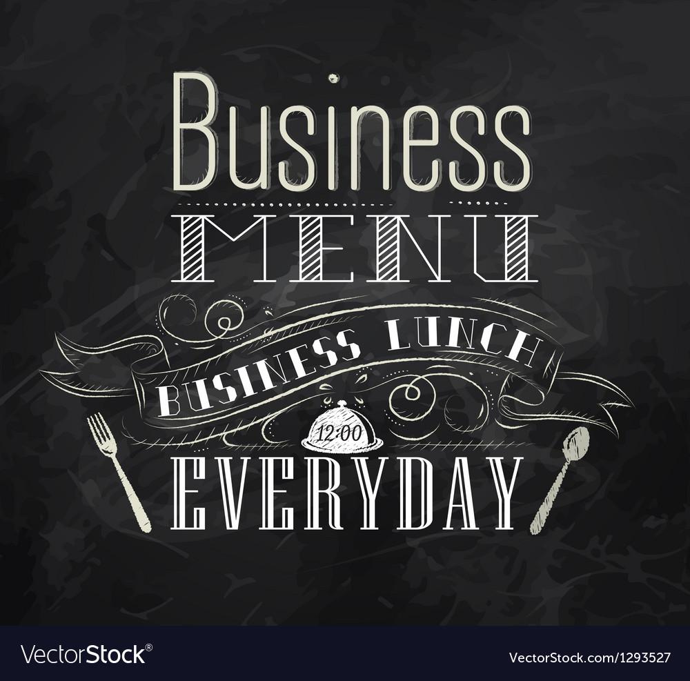 Business lunch chalk menu vector