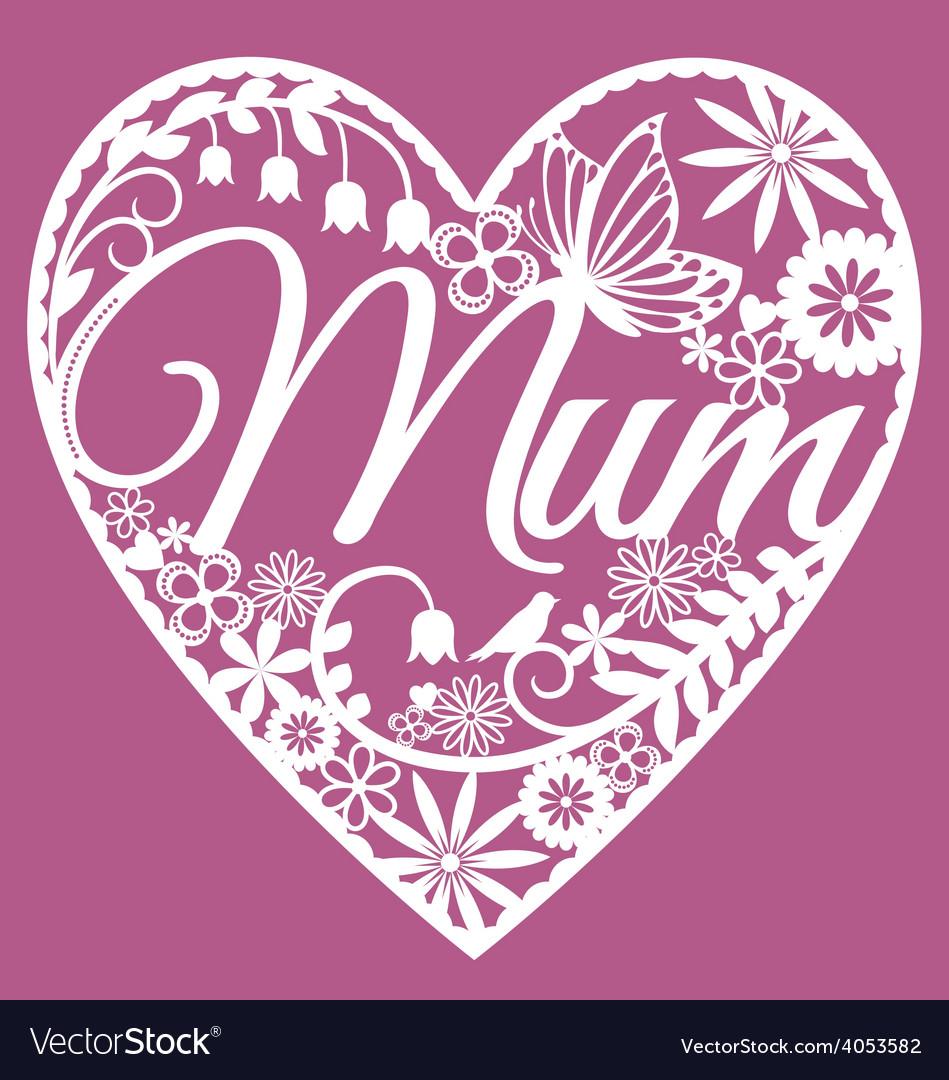 Mum papercut heart white on pink vector