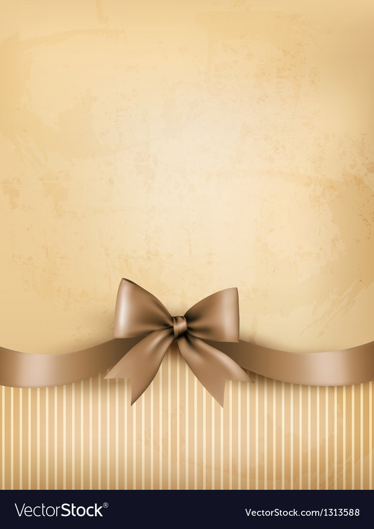 Retro background with old paper and gift bow and vector