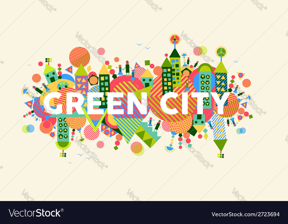 Green city concept vector