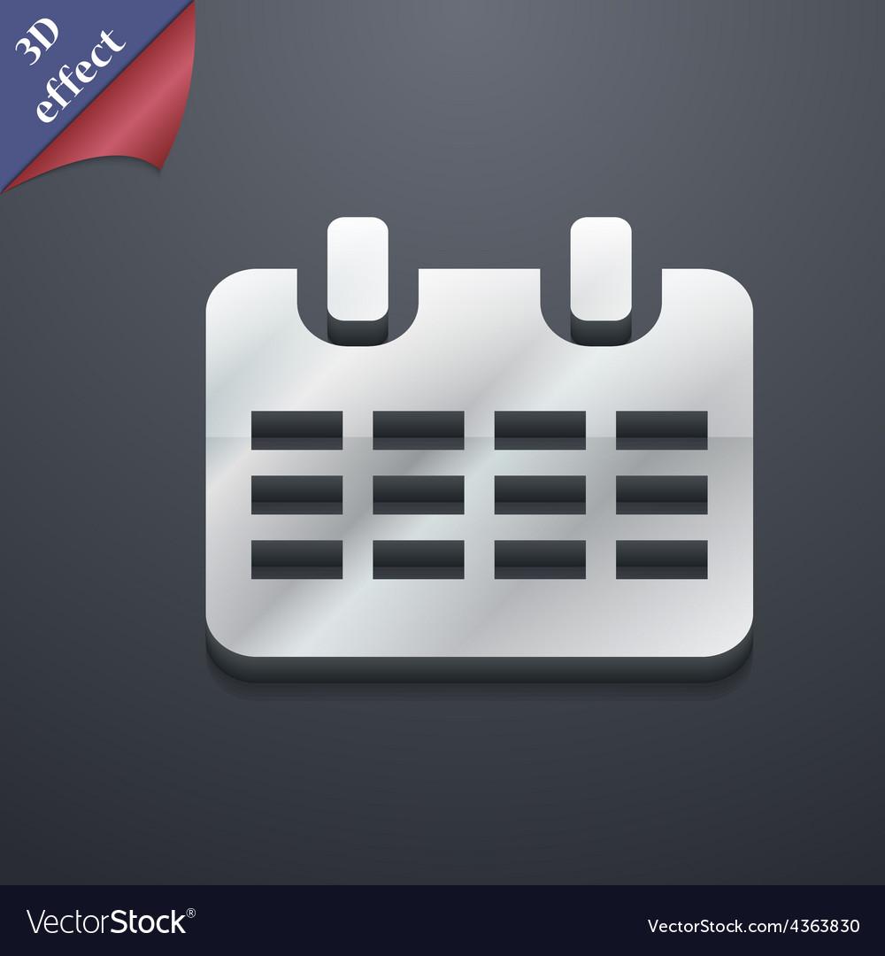 Calendar date or event reminder icon symbol 3d vector