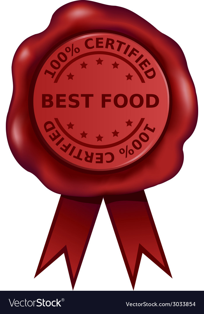 Certified best food wax seal vector