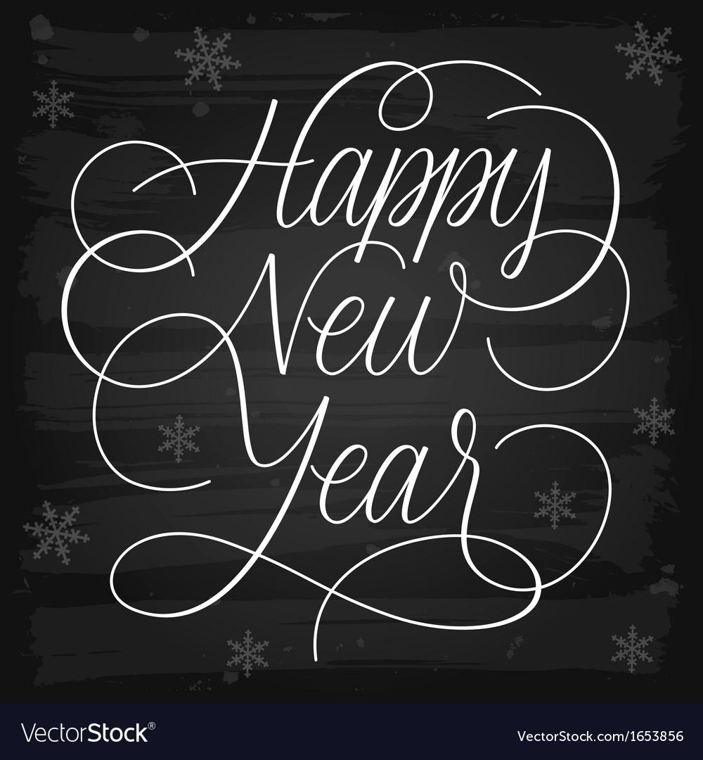 Happy new year greetings chalkboard vector