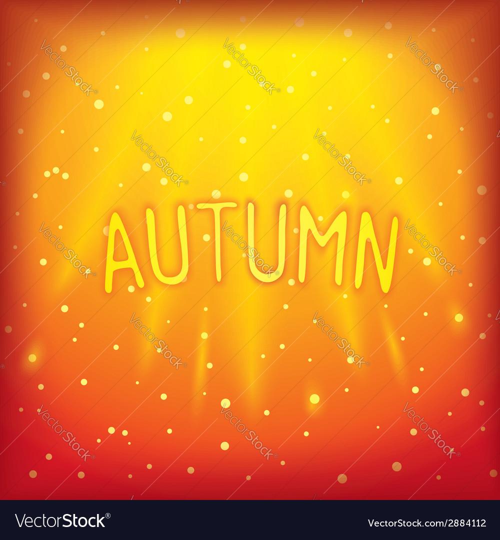 Sunny sparkling autumn inscription vector