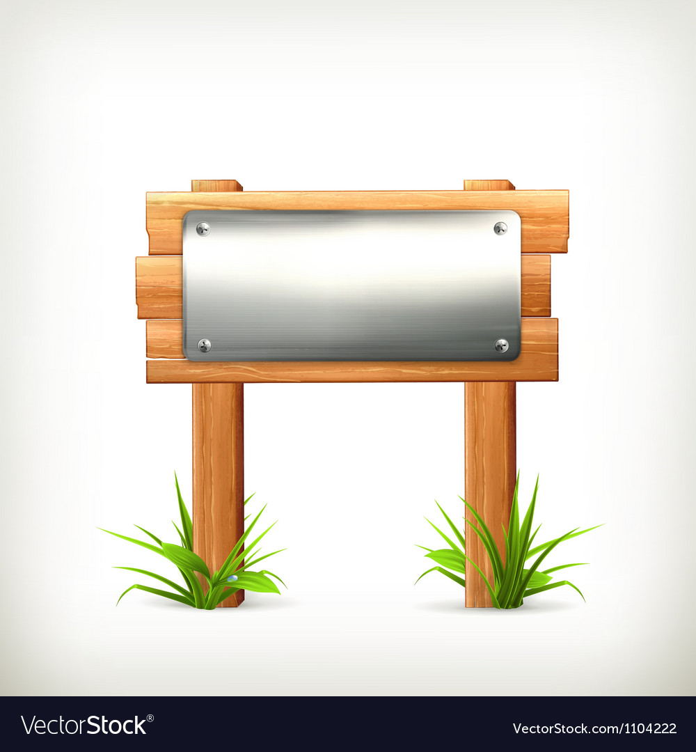 Signboard metal and wood vector