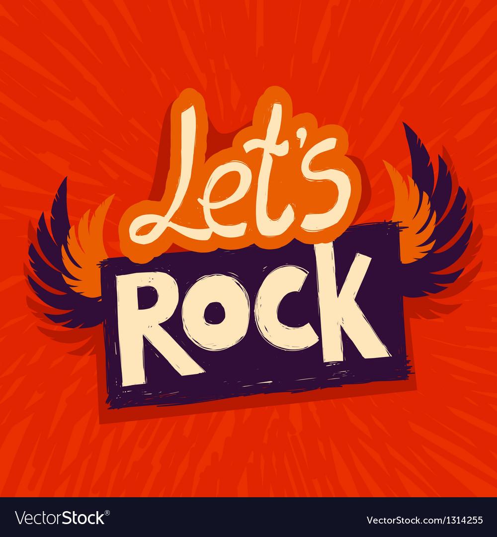 Lets rock poster vector