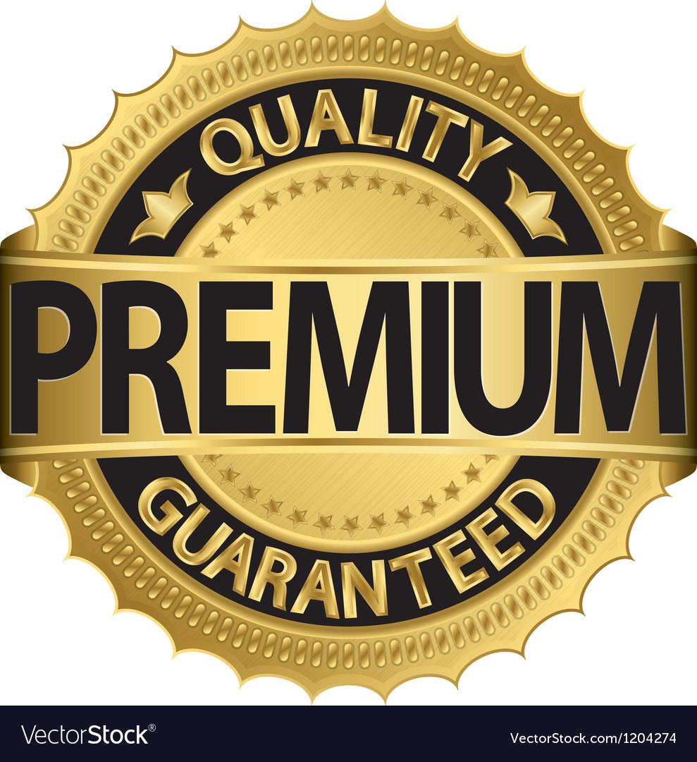 Premium quality guaranteed golden label vector