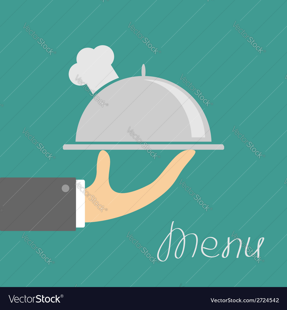 Hand with silver platter cloche and chefs hat menu vector
