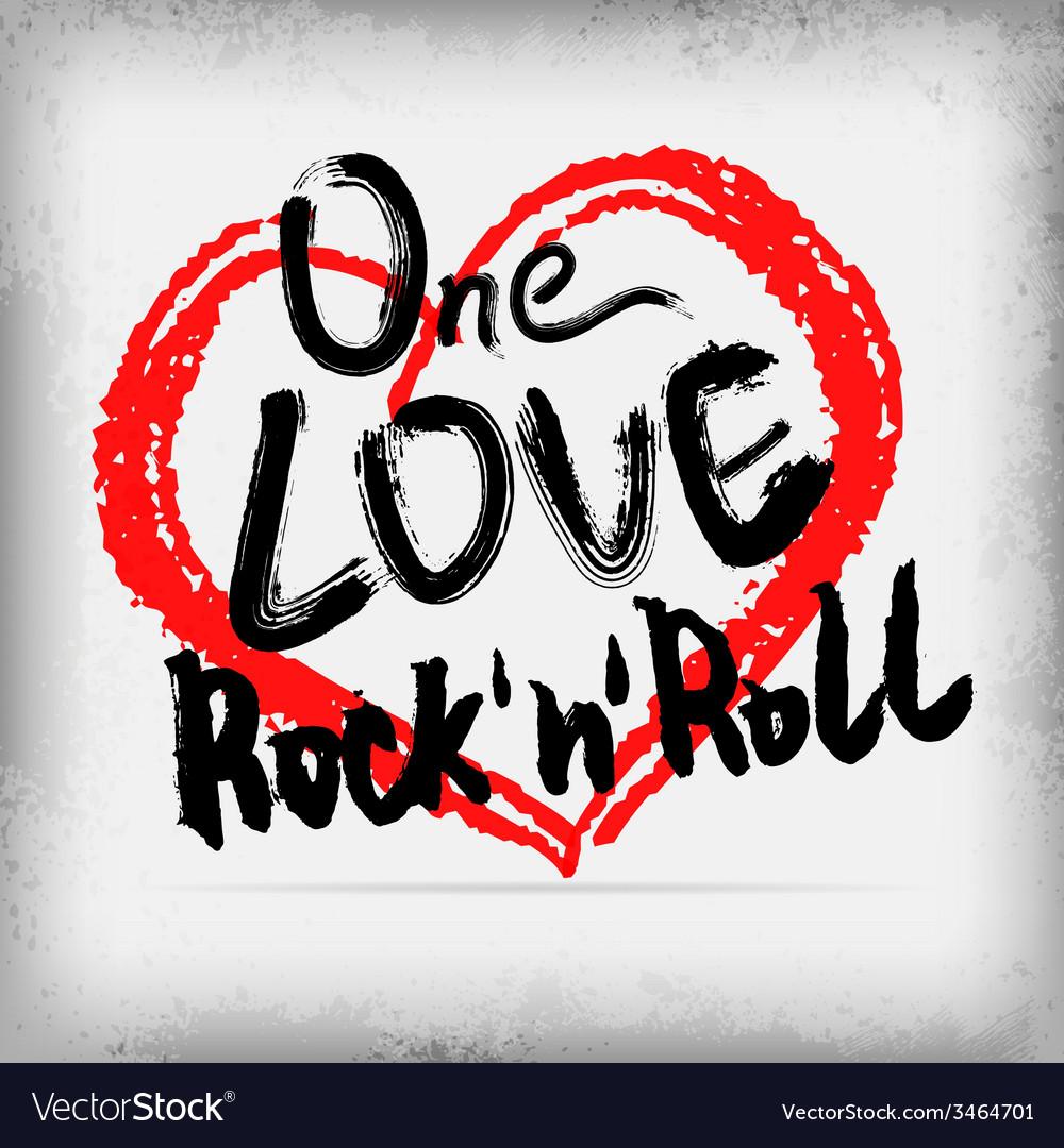 One love rocknroll poster handwritten design vector