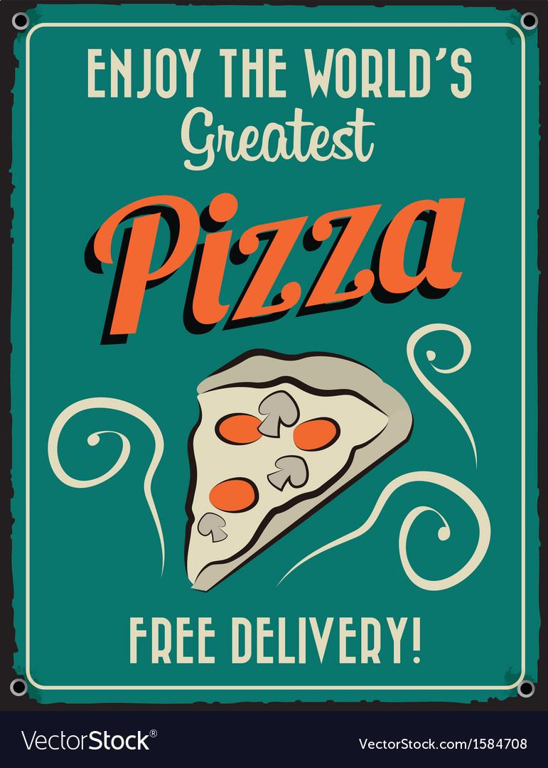 Retro vintage pizza tin sign vector