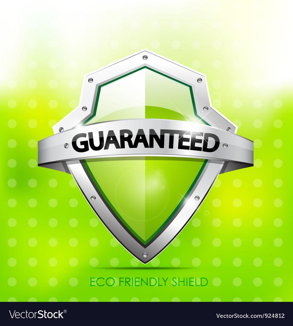 Eco friendly guarantee shield vector