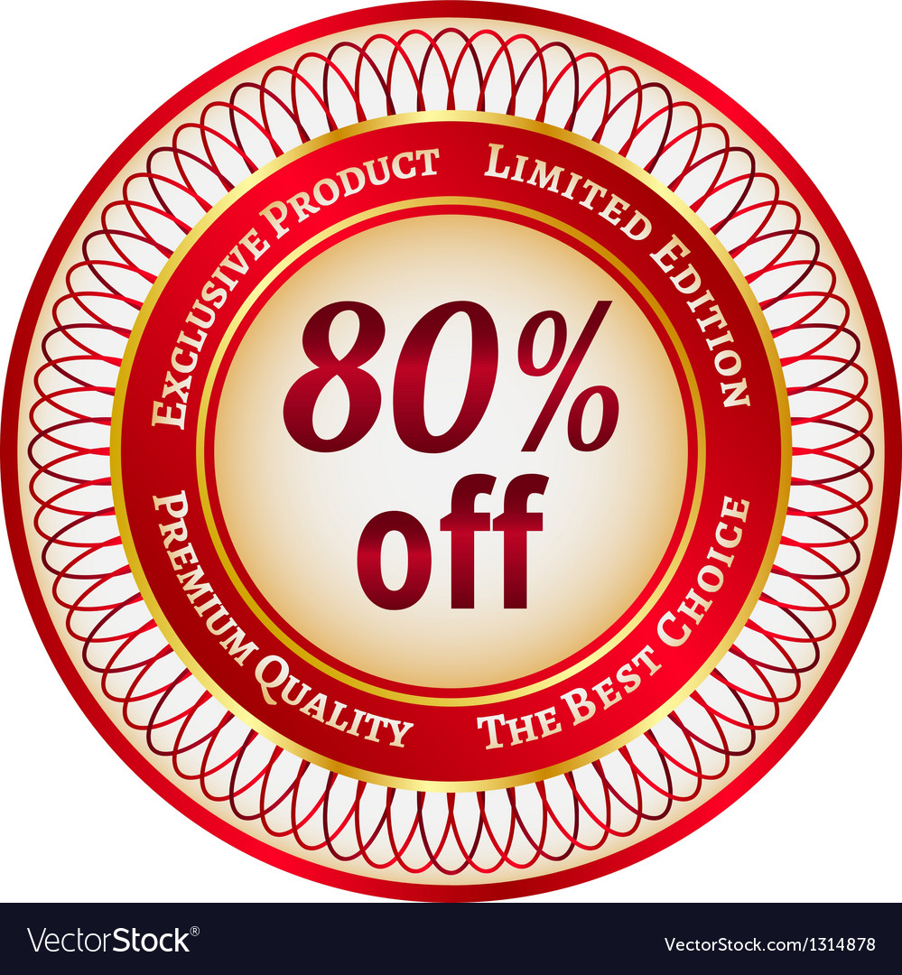 Label on 80 percent discount vector