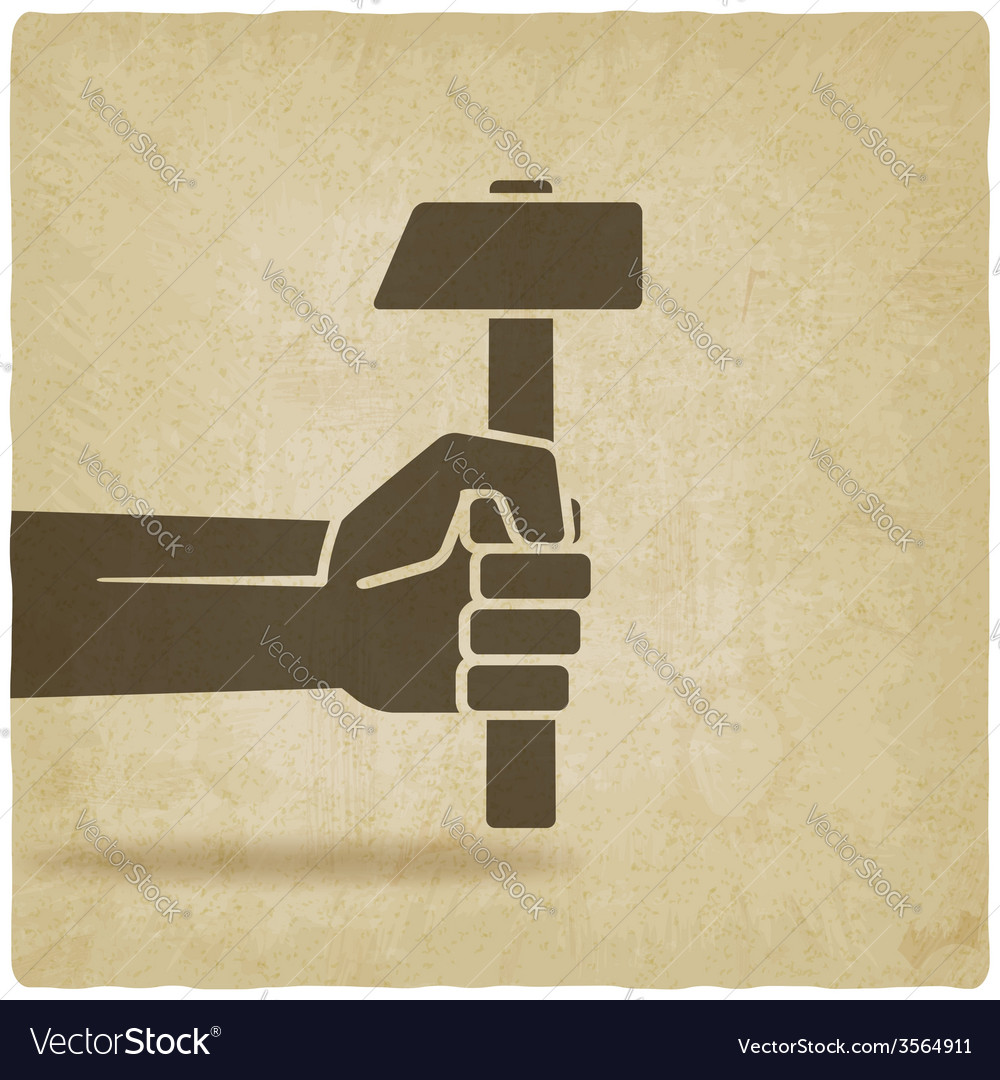 Working symbol hand with hammer old background vector