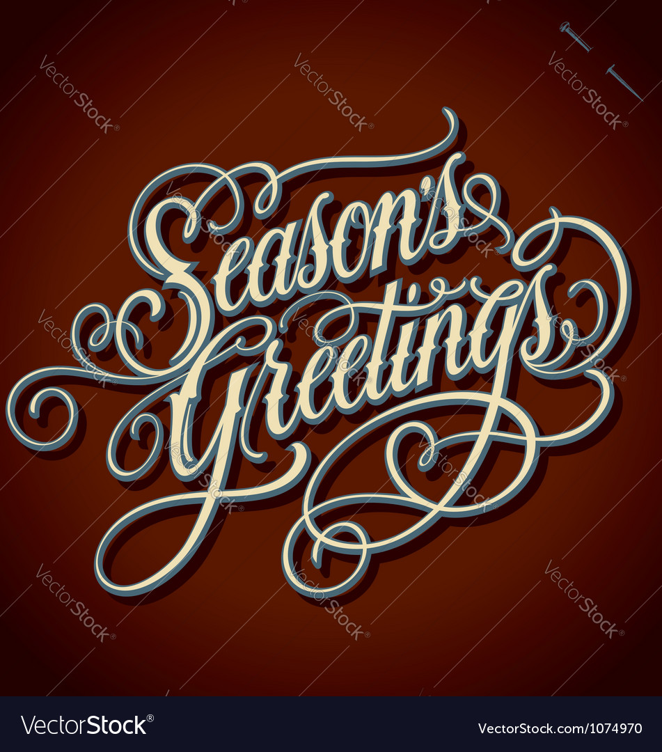 Seasons greetings hand lettering vector