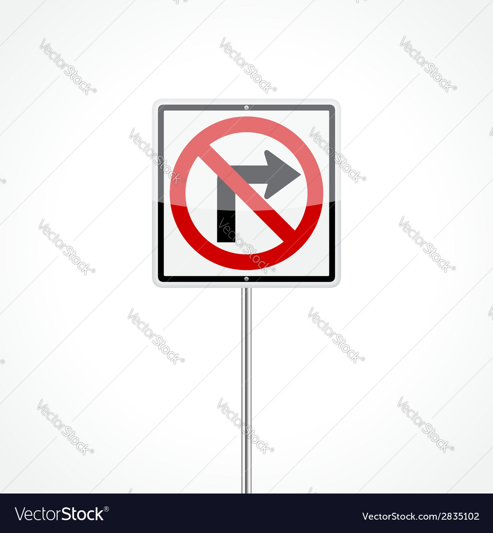 No right turn sign vector