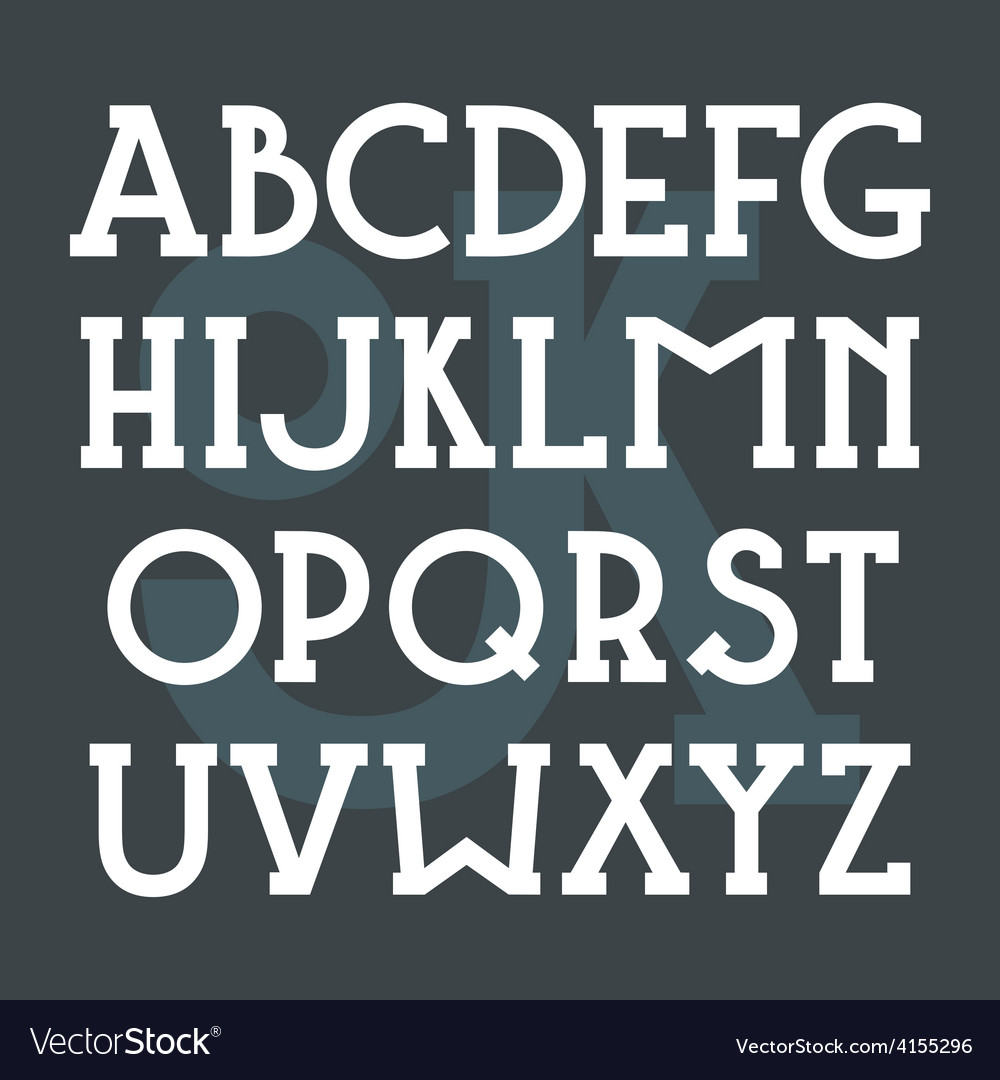 Serif font bold in classic style vector
