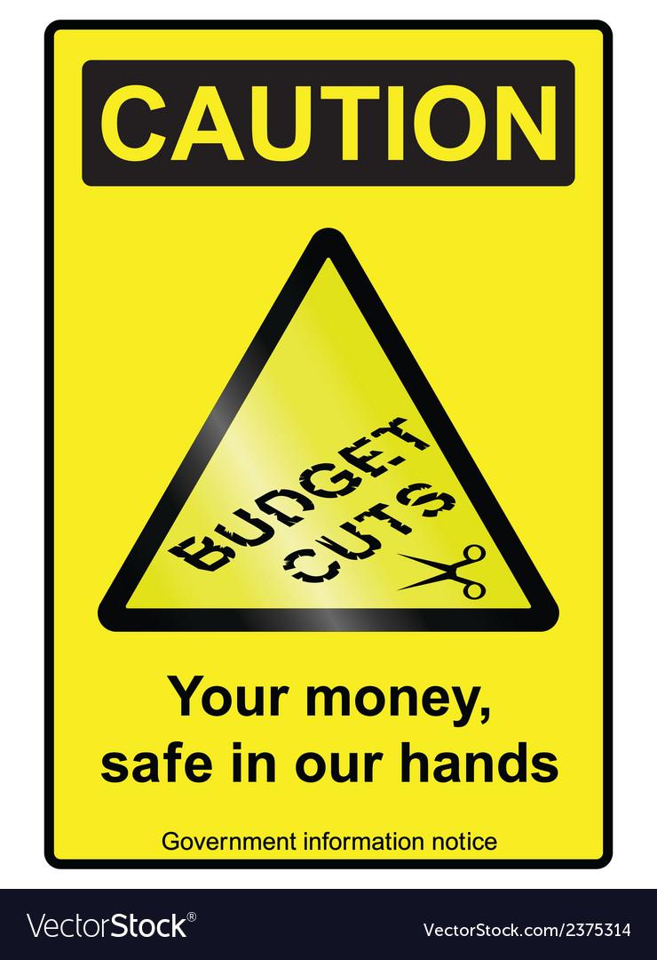 Budget cuts hazard sign vector