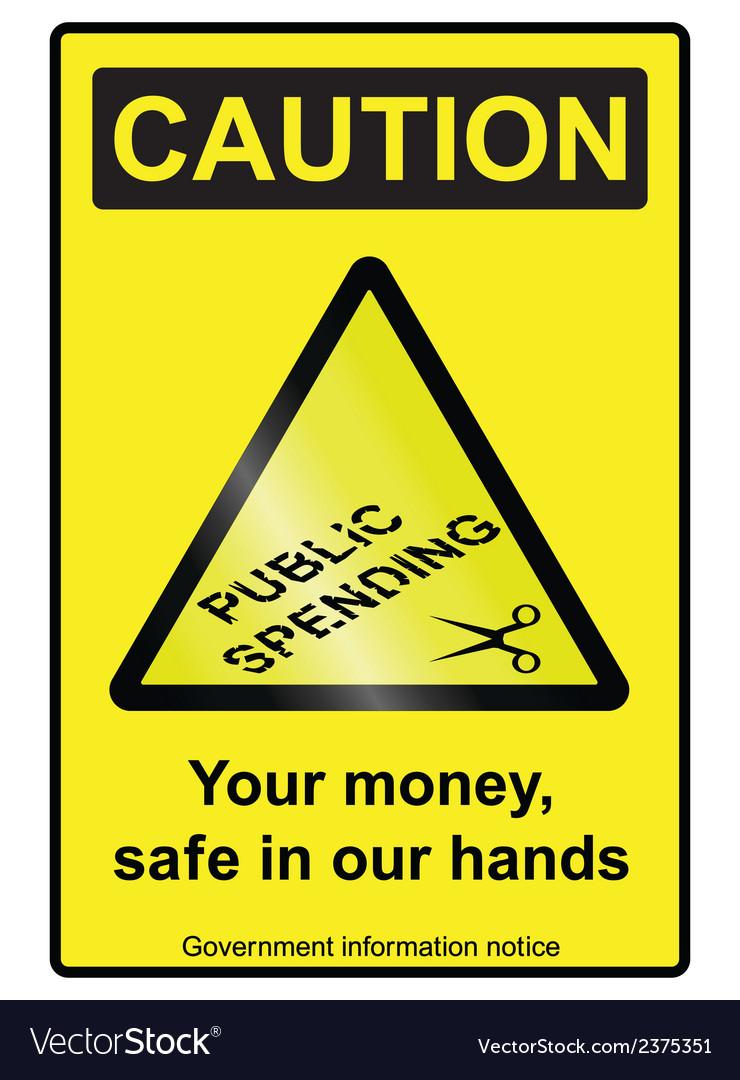 Public spending cuts hazard sign vector