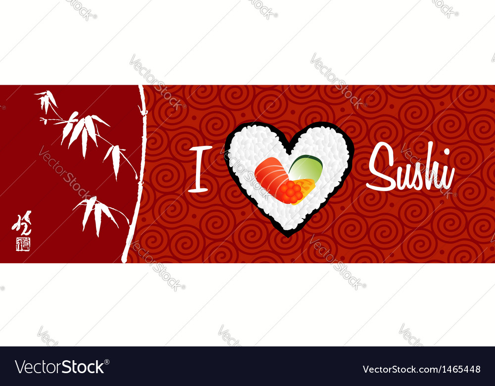 I love sushi banner background vector