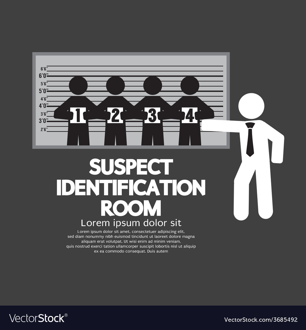 Suspect identification room vector