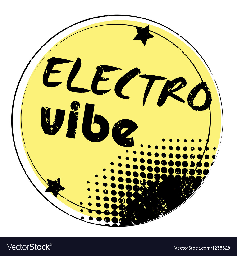 Electro vibe stamp vector