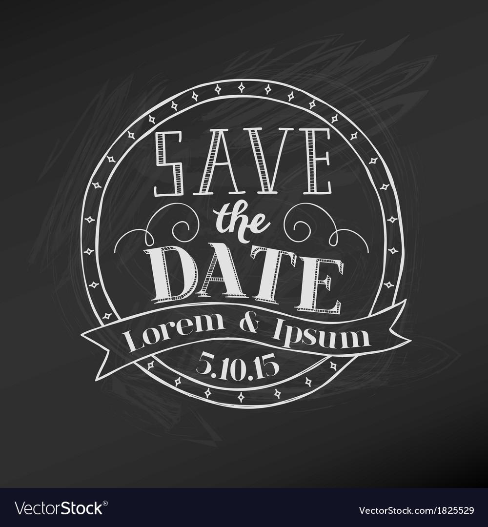 Save the date - wedding chalkboard card vector