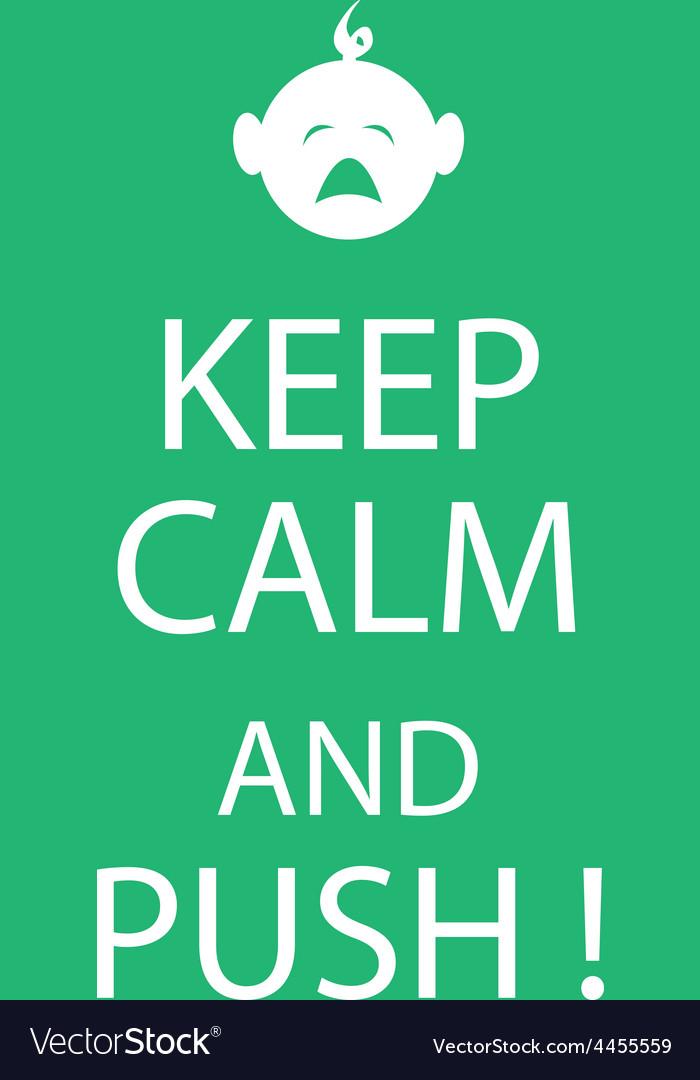 Keep calm baby vector