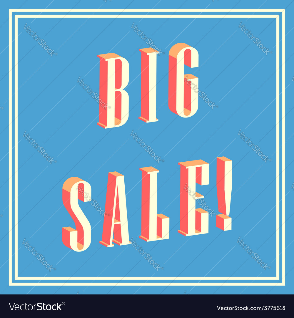 Big sale 3d text on blue background vector