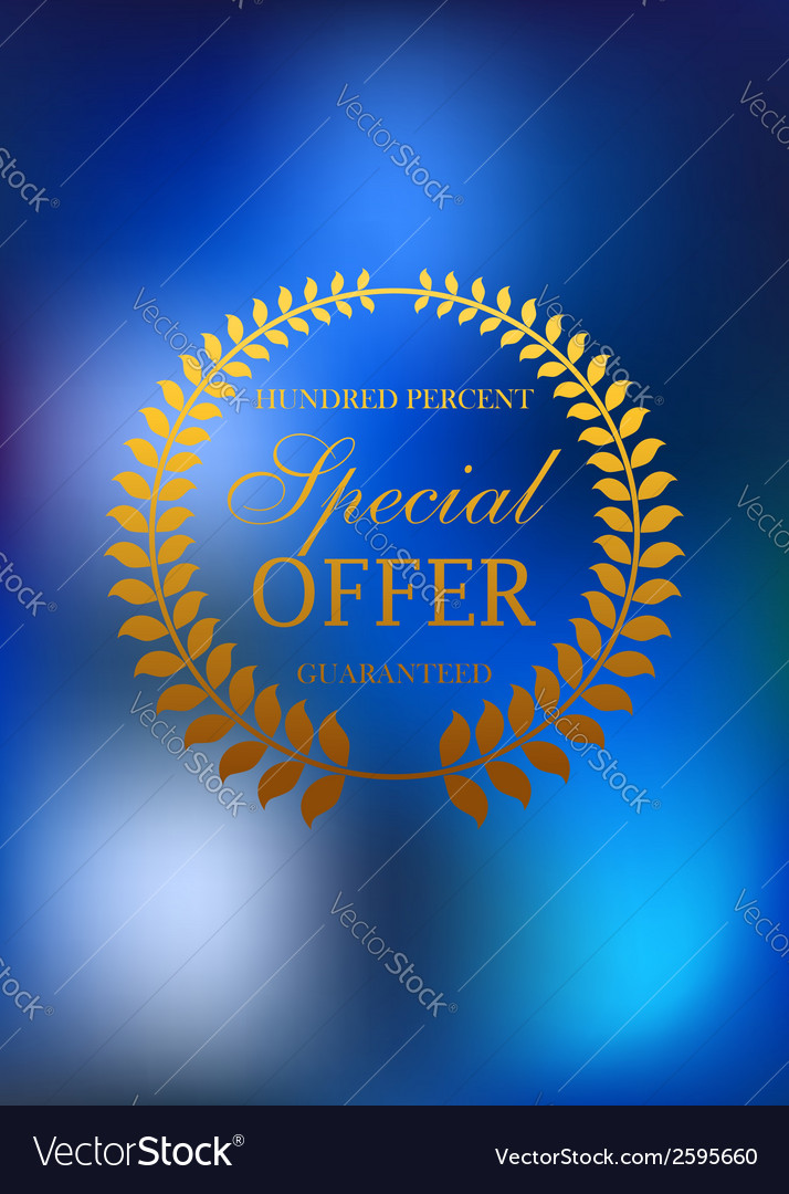 Special offer golden wreath emblem or label vector