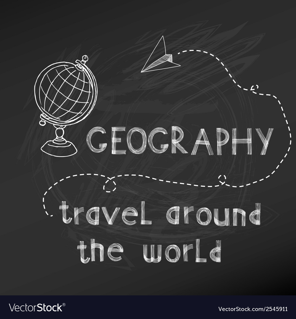 Back to school - geography sign on chalk board vector