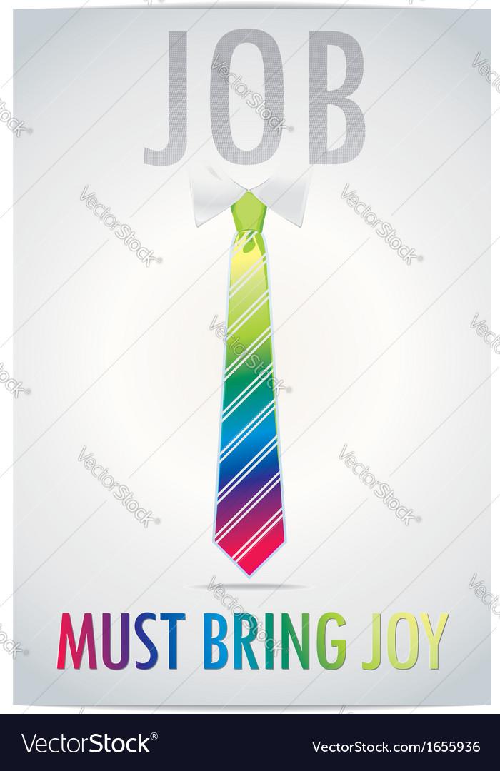Poster of job must bring joy vector