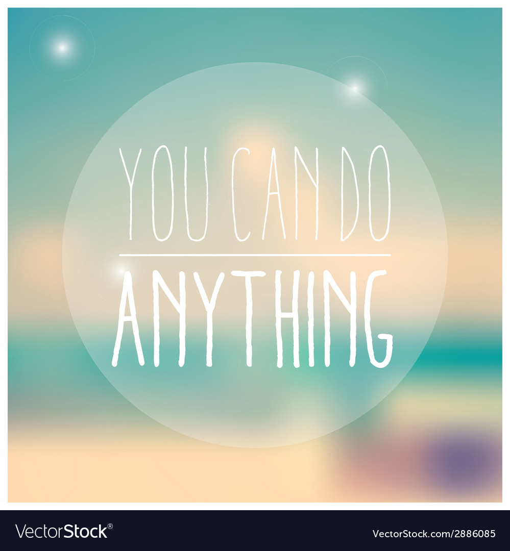Quote inspirational poster typographical design vector