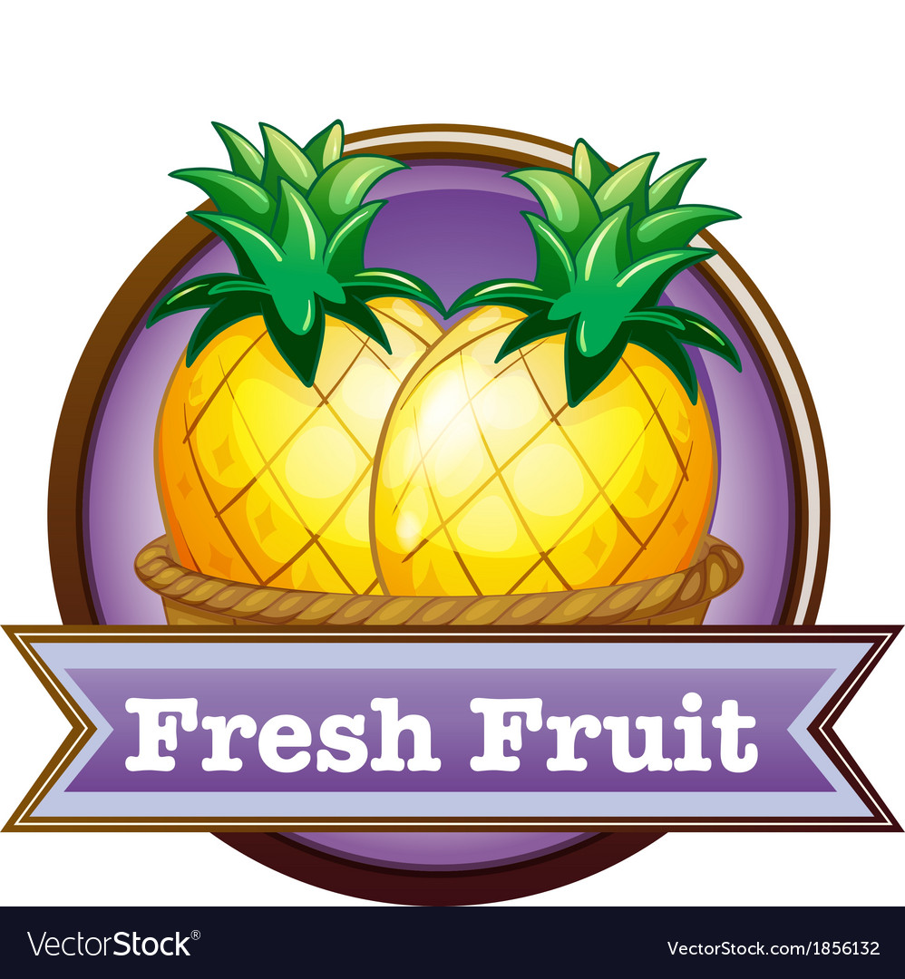 A fresh fruit label with pineapples vector