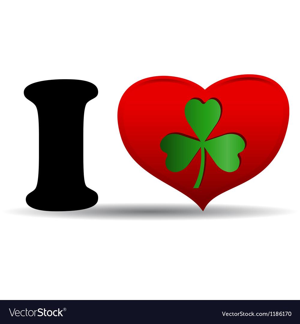 I love clover vector