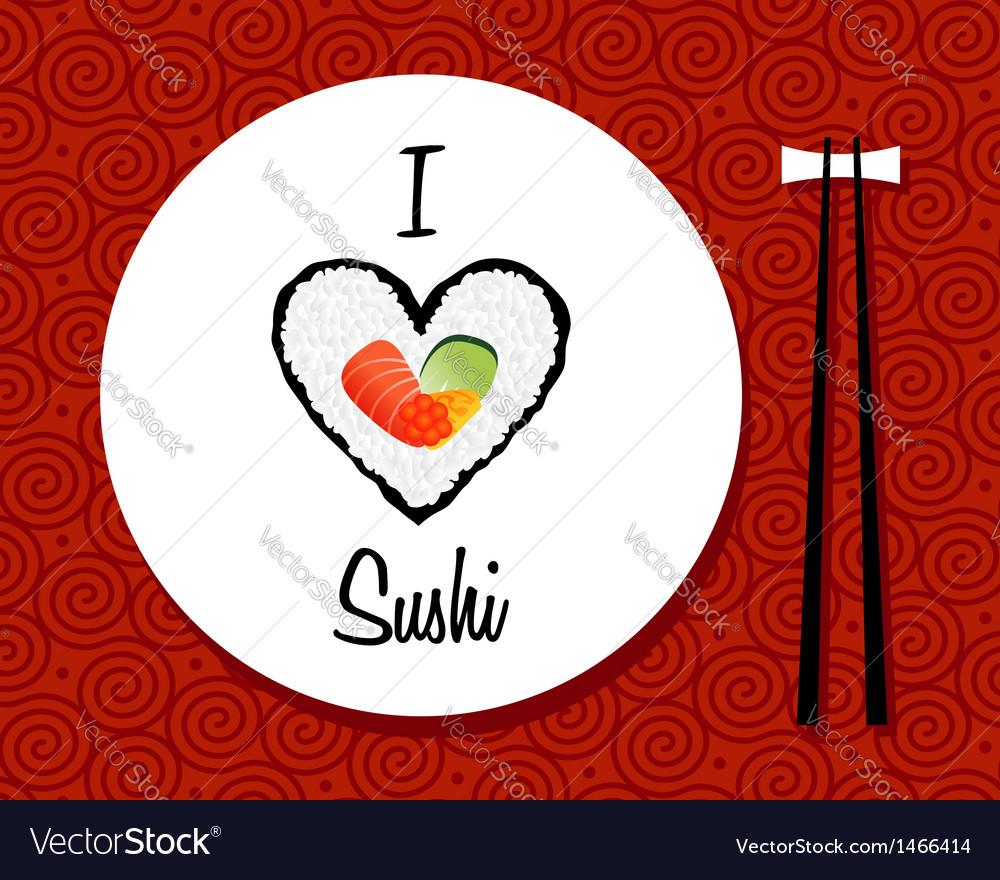 I love sushi restaurant background vector