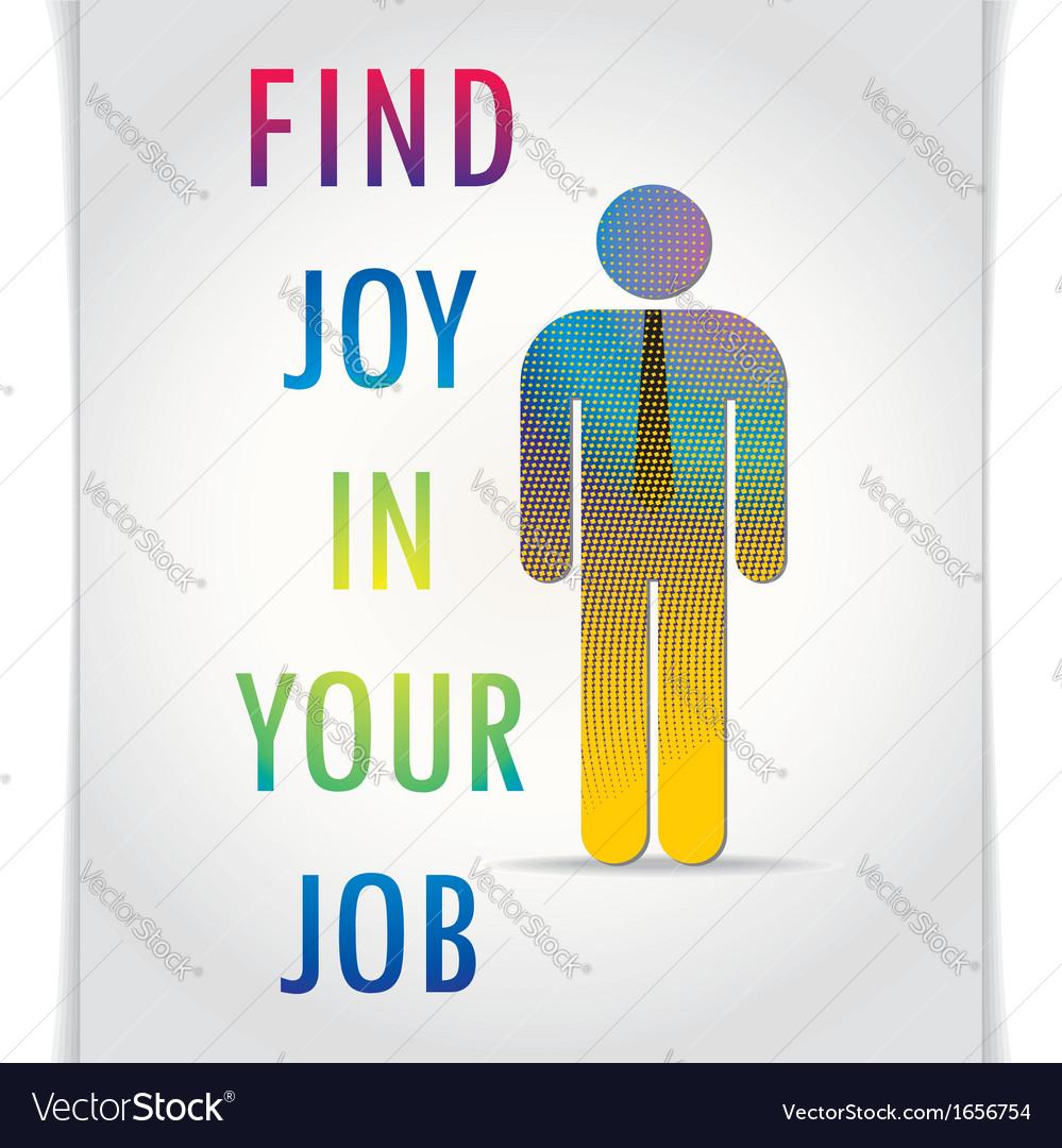 Poster find joy in your job vector