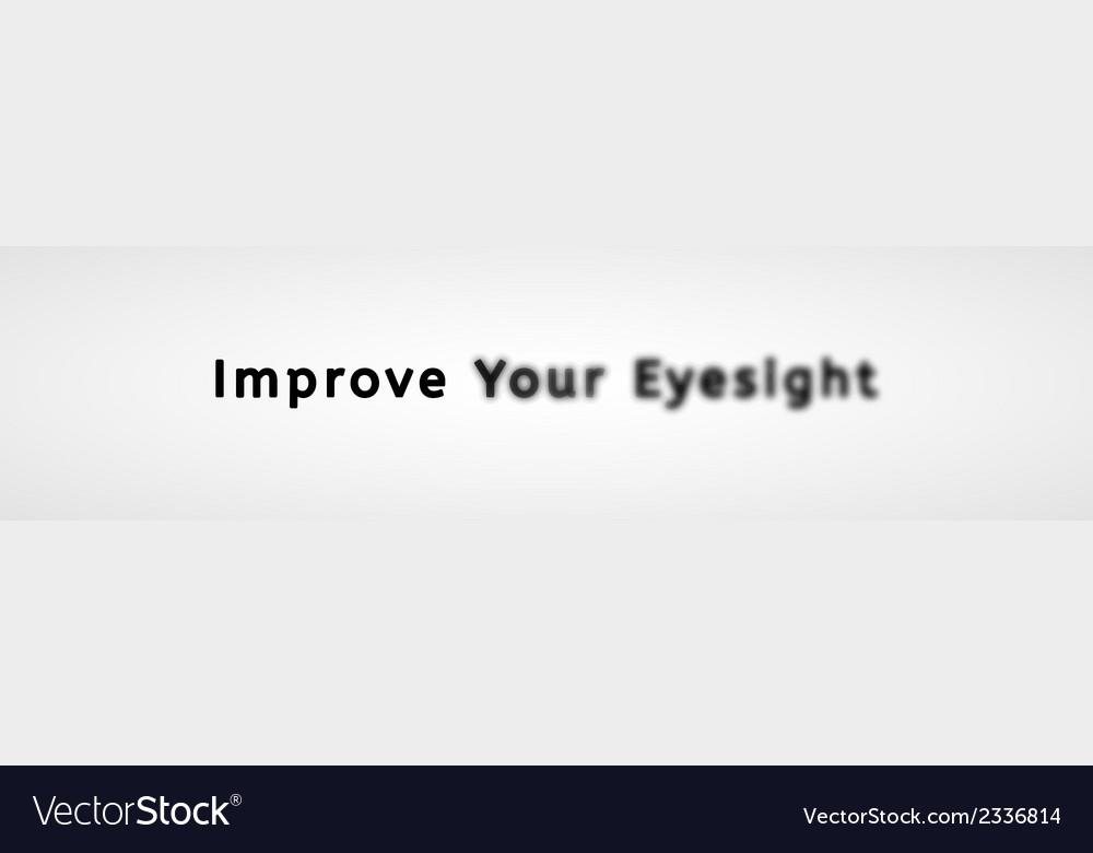 Improve your eyesight vector