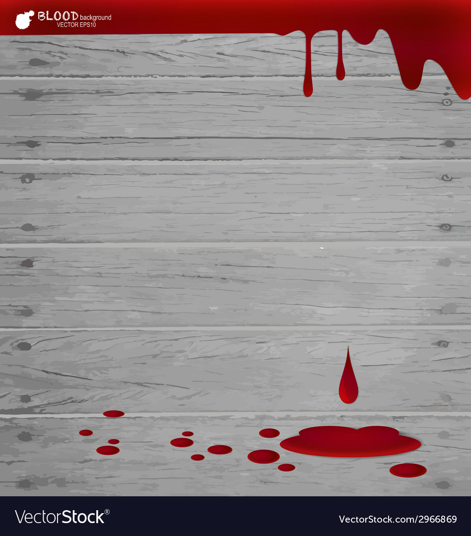 Blood dripping on wood wall blood background vector