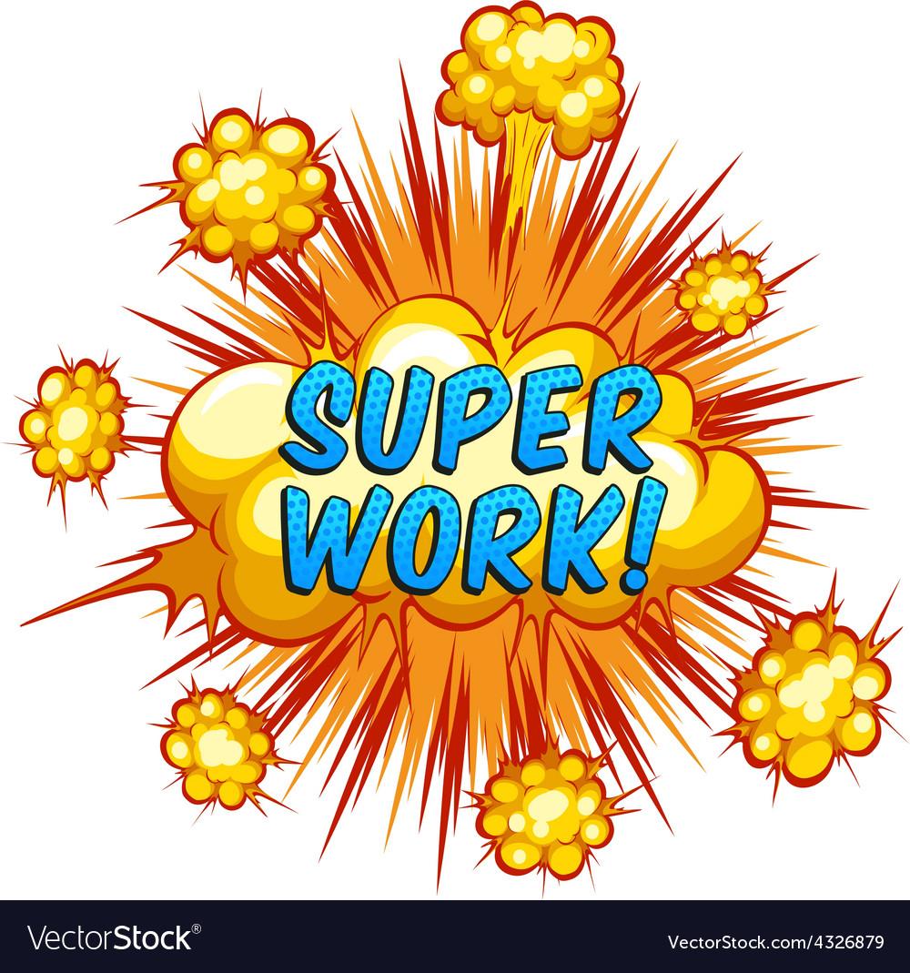 Super work vector