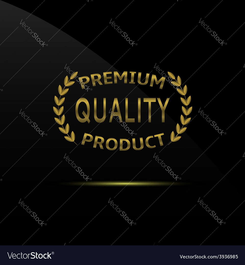 Premium quality product vector