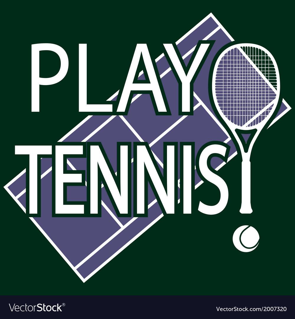 Play tennis vector
