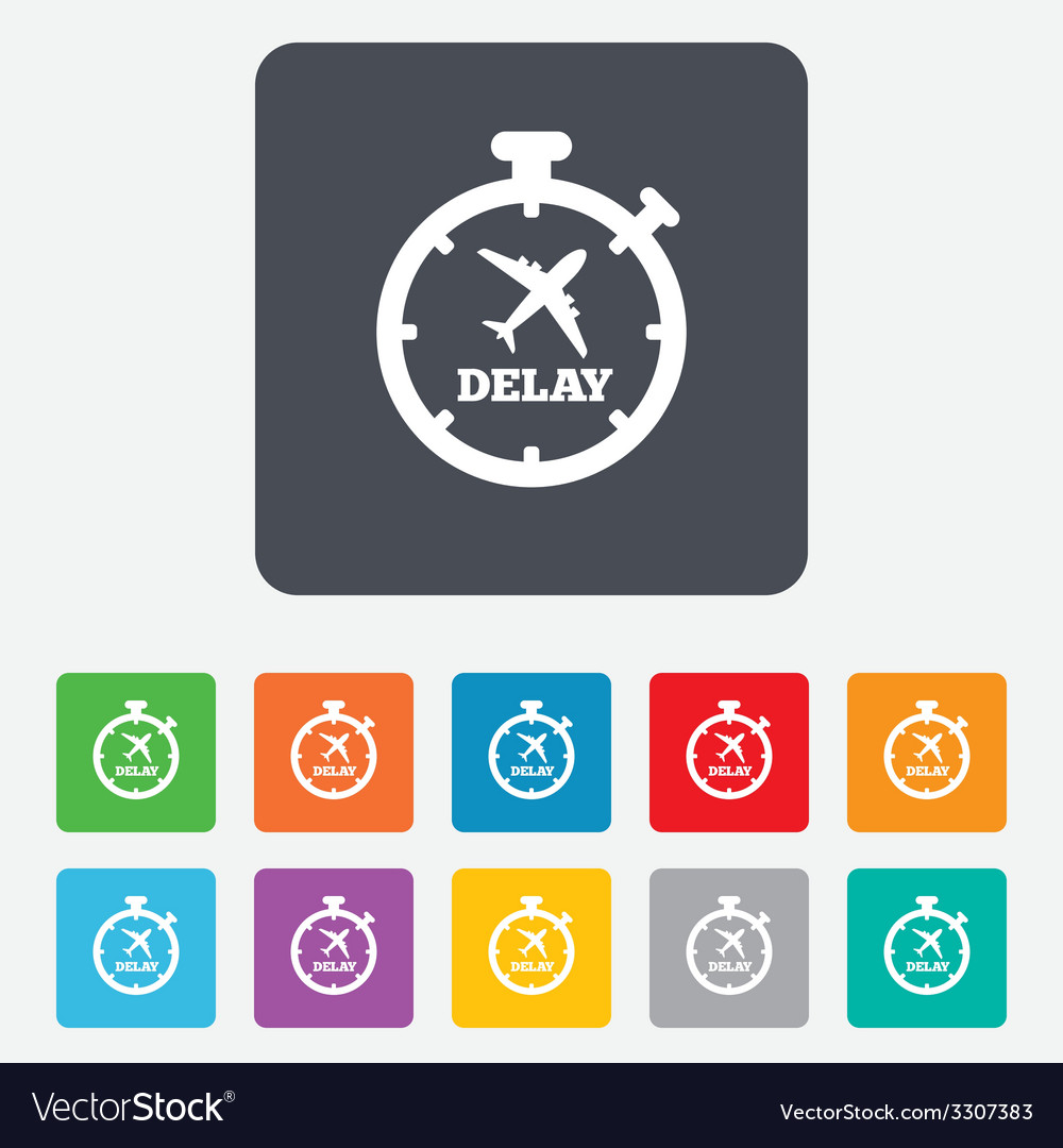 Delayed flight sign icon airport delay symbol vector