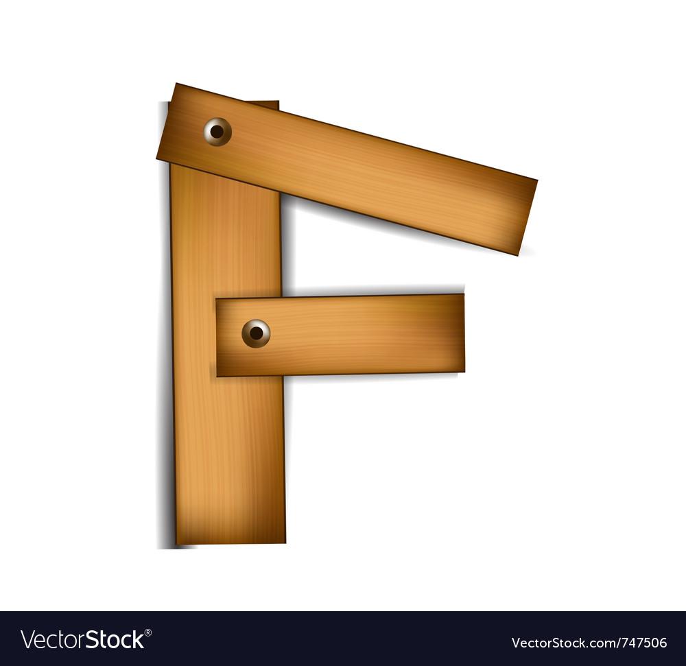 Wooden type f vector