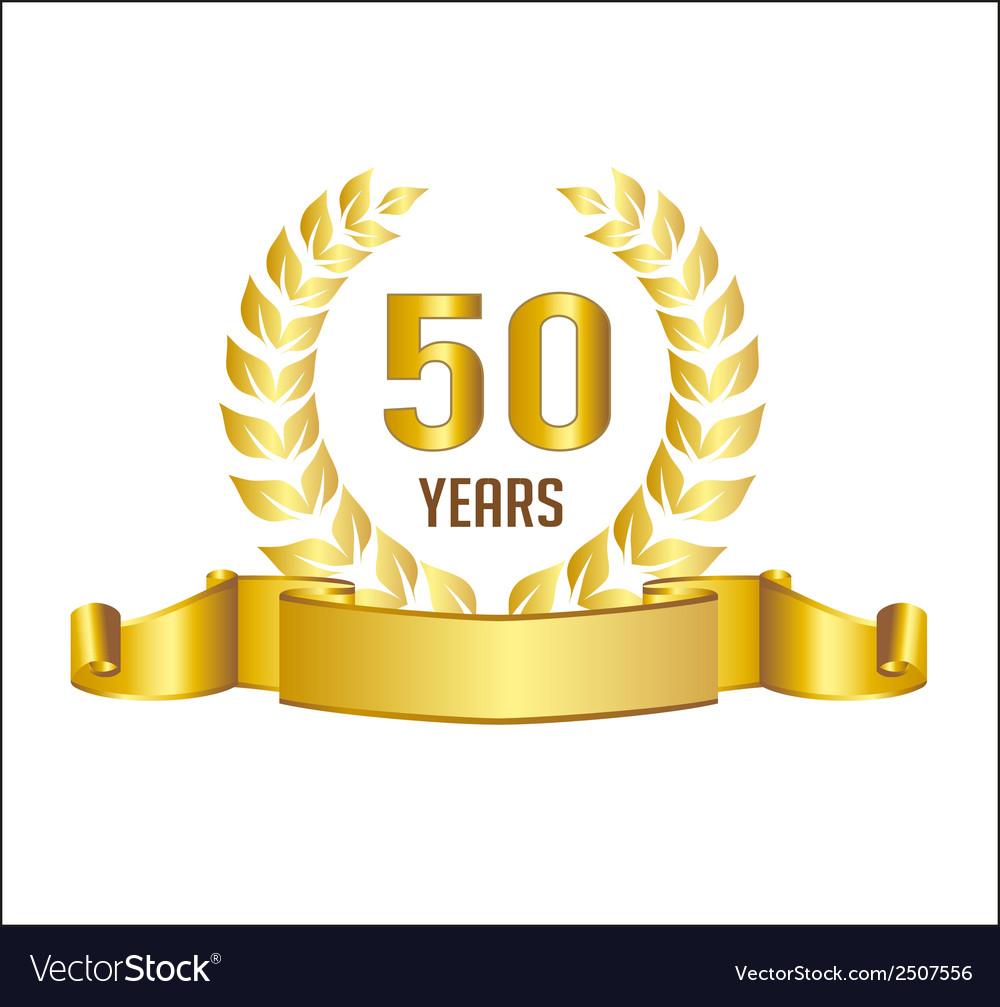 Golden 50 years anniversary with laurel wreath vector