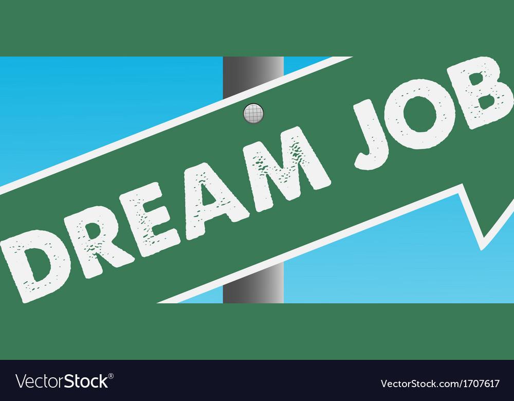 Dream job vector
